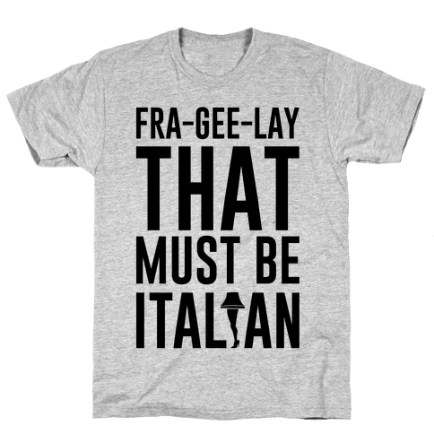 FRA-GEE-LAY Mens T-Shirt