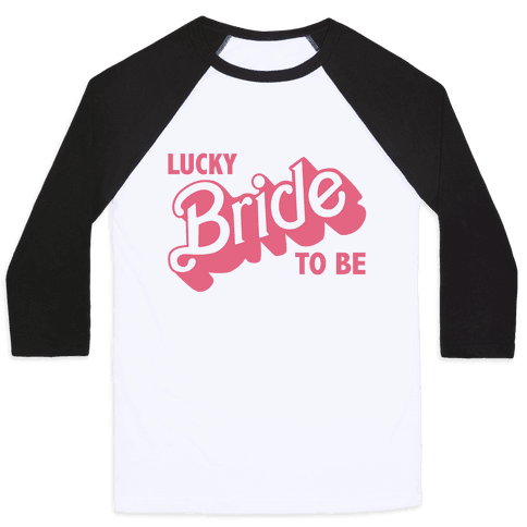 Lucky Bride to Be Baseball Tee