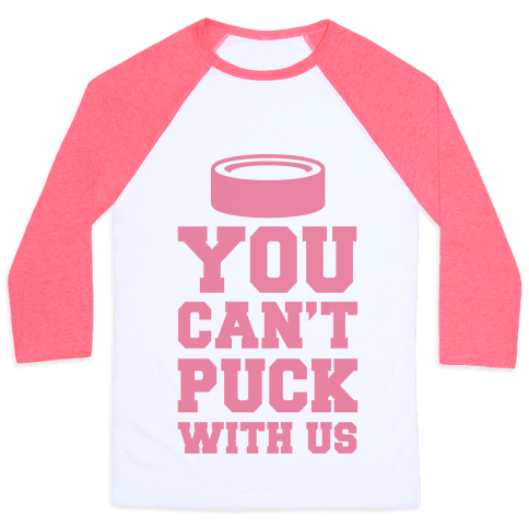 You Can't Puck With Us