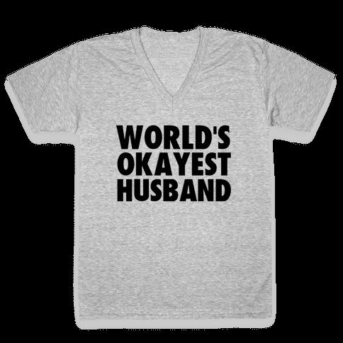 World's Okayest Husband V-Neck Tee Shirt