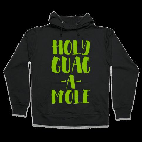 Holy Guacamole!  Hooded Sweatshirt