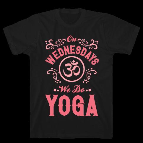 On Wednesday We Do Yoga Mens T-Shirt