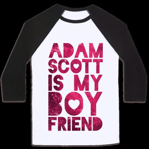 Adam Scott Is My Boyfriend Baseball Tee
