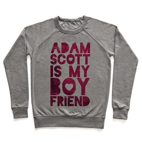 Adam Scott Is My Boyfriend Pullover