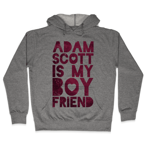 Adam Scott Is My Boyfriend Hooded Sweatshirt