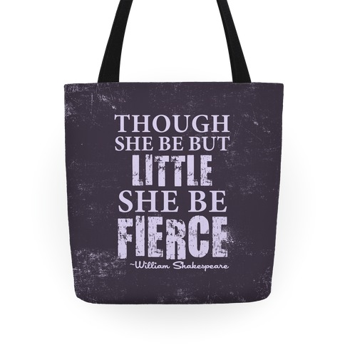 Little But Fierce Tote