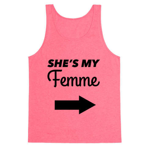 She's My Femme (Left) Tank Top