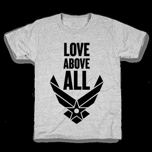 Love Above All Kids T-Shirt