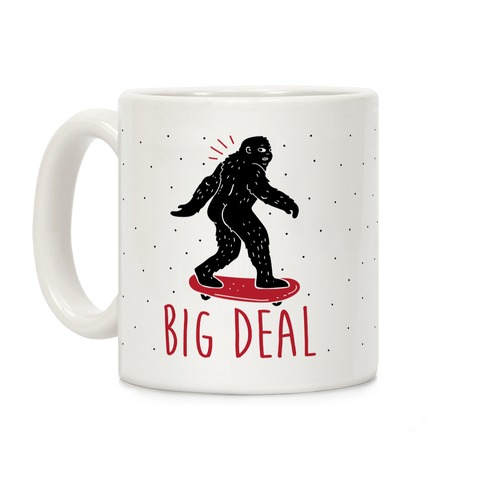 Big Deal Bigfoot Coffee Mug