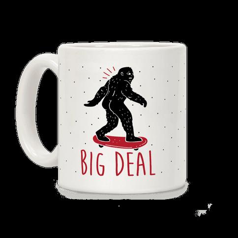 Big Deal Bigfoot Coffee Mug