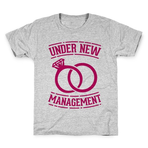 Under New Management Kids T-Shirt