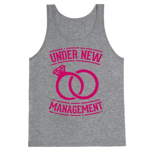 Under New Management Tank Top