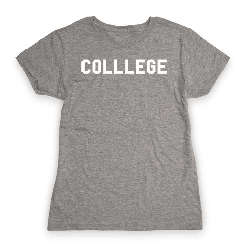 COLLLEGE Womens T-Shirt