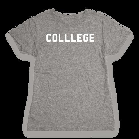 COLLLEGE Womens T-Shirt