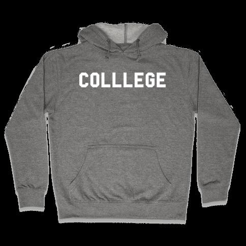 COLLLEGE Hooded Sweatshirt