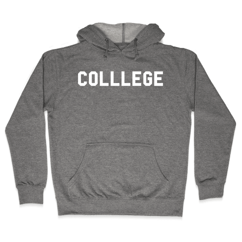 COLLLEGE Hooded Sweatshirt