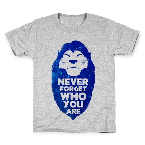 Never Forget Who You Are(Mufasa) Kids T-Shirt