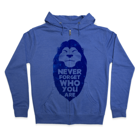 Never Forget Who You Are(Mufasa) Zip Hoodie