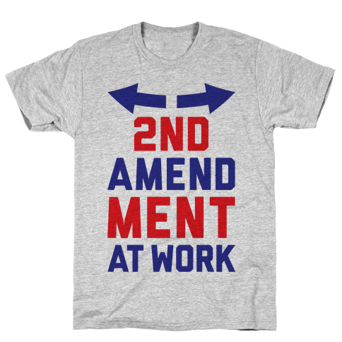 2nd Amendment At Work Mens T-Shirt