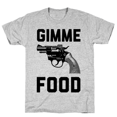 Gimme Food Mens T-Shirt