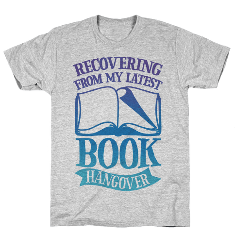 Recovering From My Latest Book Hangover Mens T-Shirt