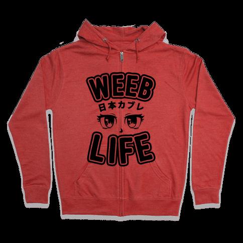 Weeb Life (Thug Life Parody) Zip Hoodie