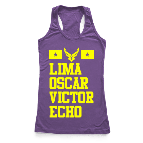Lima Oscar Victor Echo (Air Force) Racerback Tank Top