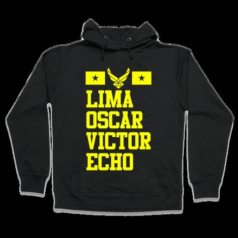 Lima Oscar Victor Echo (Air Force) Hooded Sweatshirt