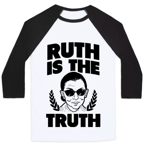 Ruth is the Truth Baseball Tee