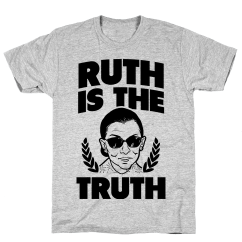 Ruth is the Truth Mens T-Shirt