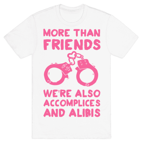 More Than Friends Mens T-Shirt