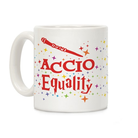 Accio Equality Coffee Mug