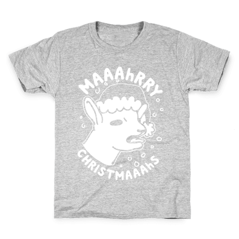 Maaahrry Christmaaahs Kids T-Shirt