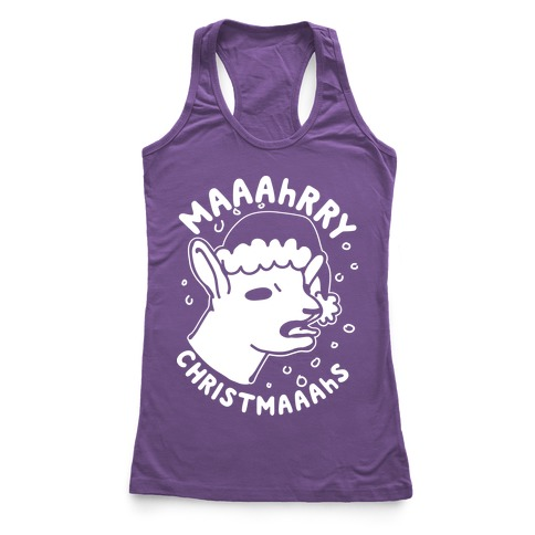 Maaahrry Christmaaahs Racerback Tank Top