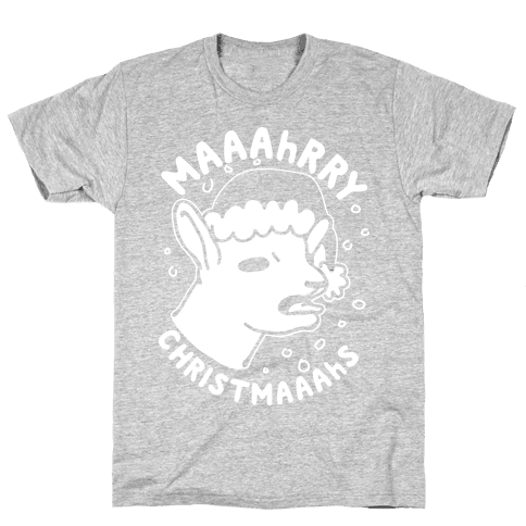 Maaahrry Christmaaahs Mens T-Shirt