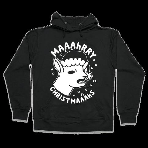 Maaahrry Christmaaahs Hooded Sweatshirt
