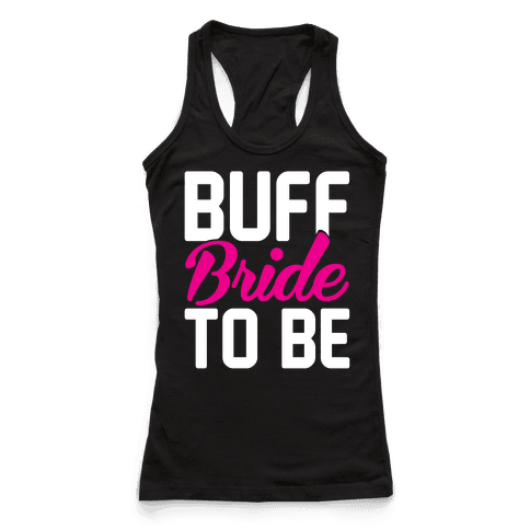 Buff Bride To Be
