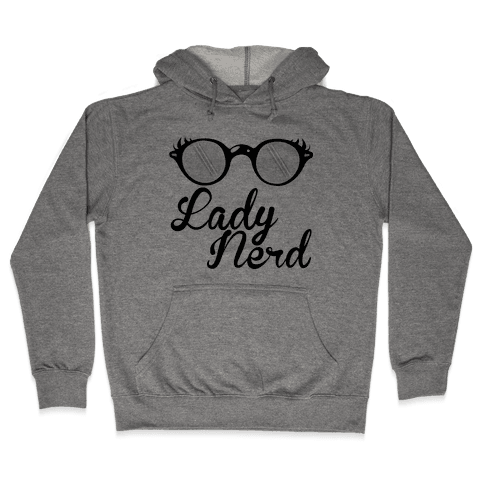 Lady Nerd Hooded Sweatshirt