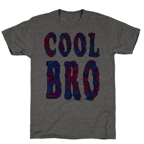 Cool Bro Mens T-Shirt