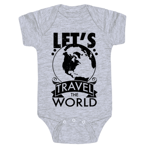 Let's Travel the World Baby Onesy