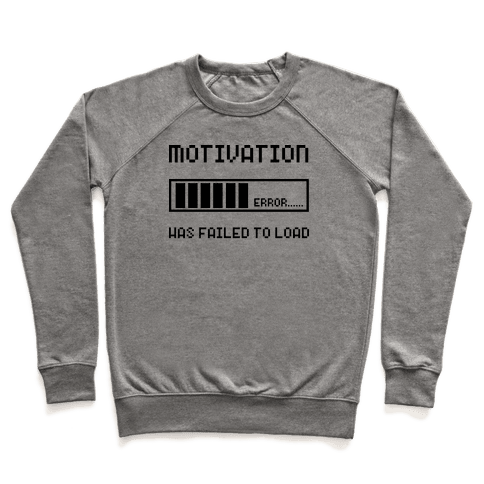 Motivation Has Failed to Load Pullover