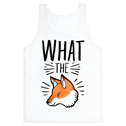What the Fox Tank Top
