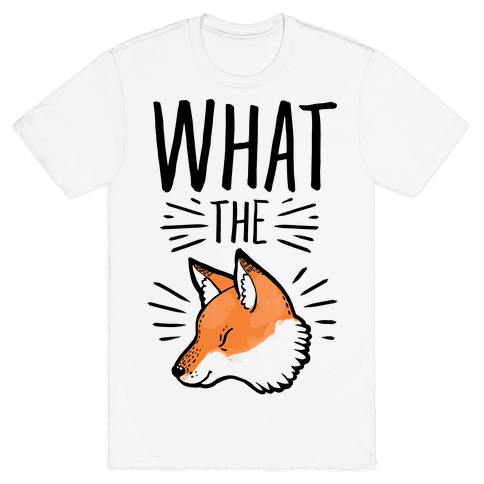 What the Fox Mens T-Shirt
