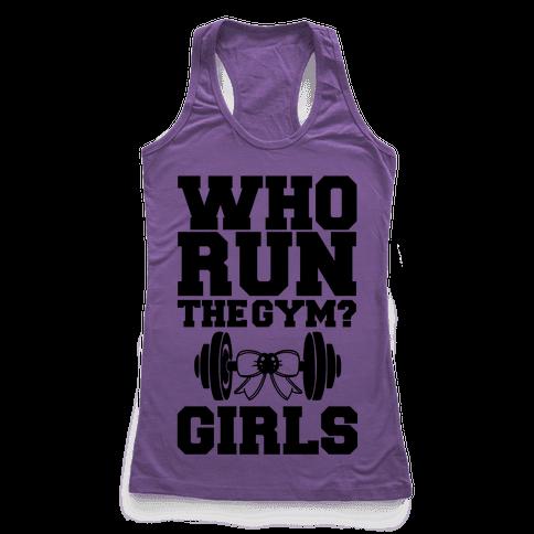 Girls Run the Gym Racerback Tank Top