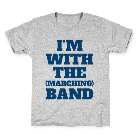 I'm With the (Marching) Band Kids T-Shirt