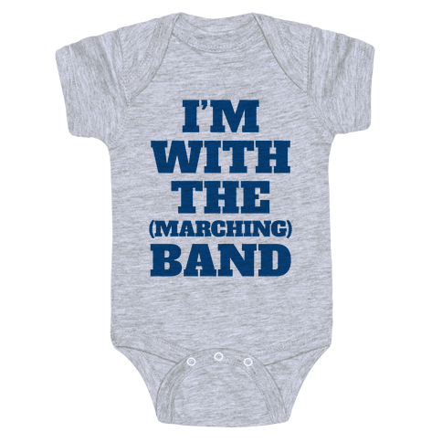 I'm With the (Marching) Band Baby Onesy