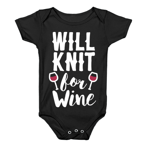 Will Knit For Wine Baby Onesy