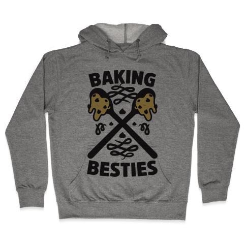 Baking Besties Hooded Sweatshirt