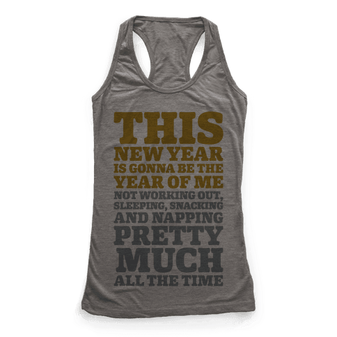 Lazy New Year Racerback Tank Top