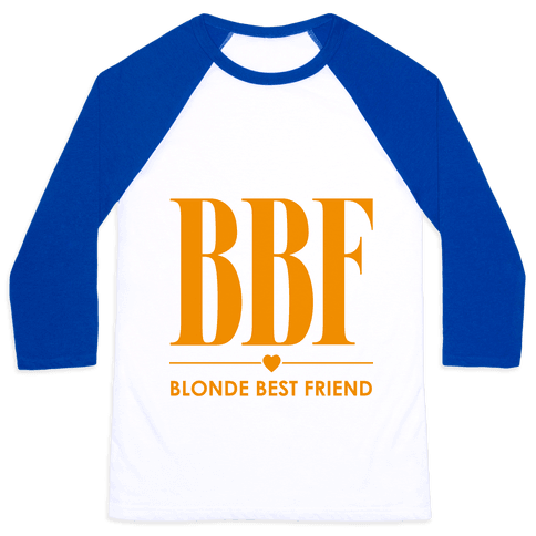 Blonde Best Friend (BBF) Baseball Tee